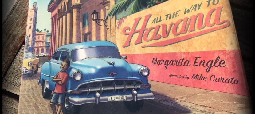"Cuba: ""All the Way toHavana"""